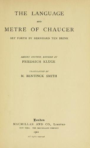 The language and metre of Chaucer.