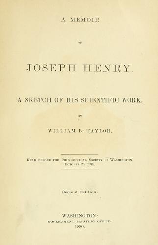 A memoir of Joseph Henry.