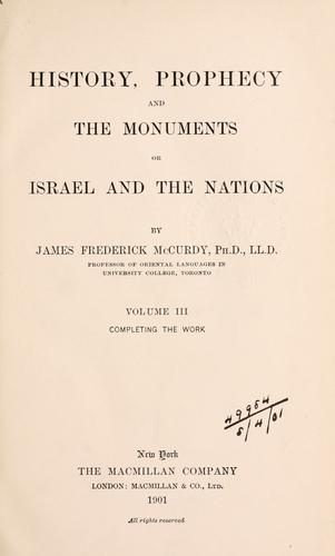 History, prophecy, and the monuments