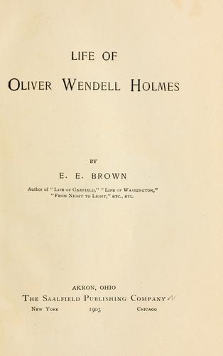 Life of Oliver Wendell Holmes.