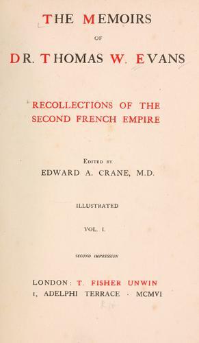 The memoirs of Dr. Thomas W. Evans
