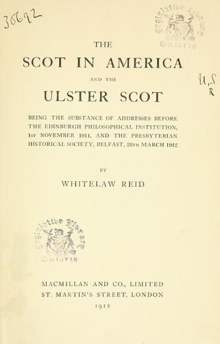 The Scot in America, and the Ulster Scot