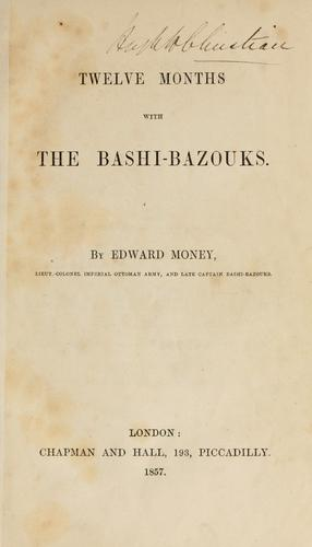 Download Twelve months with the Bashi-Bazouks.