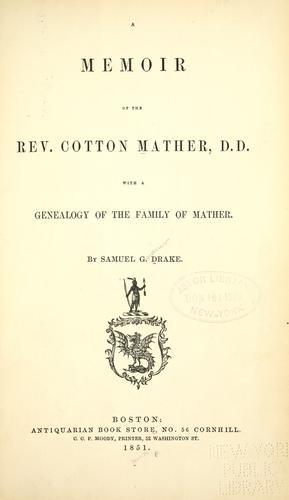 Download A memoir of the Rev. Cotton Mather, D. D.