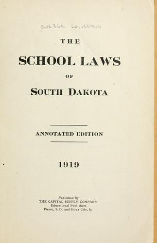 Download The school laws of South Dakota.