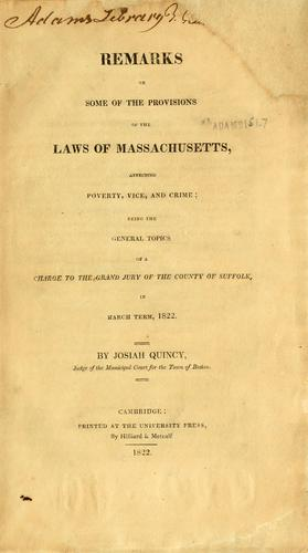 Download Remarks on some of the provisions of the laws of Massachusetts, affecting poverty, vice, and crime