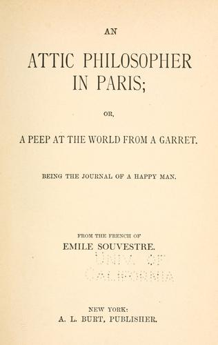Download An  attic philosopher in Paris, or A peep at the world from a garret