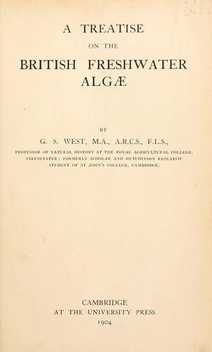 A treatise on the British freshwater Algae