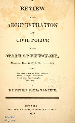 Download A review of the administration and civil police of the state of New York
