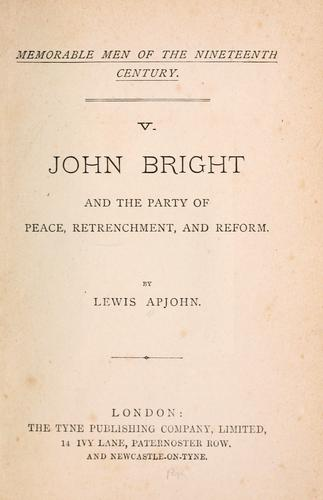 John Bright and the party of peace, retrenchment, and reform.