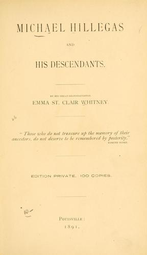 Download Michael Hillegas and his descendants.
