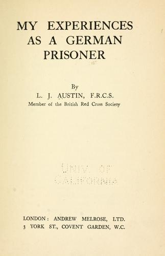 My experiences as a German prisoner