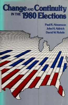 Cover of: Change and continuity in the 1980 elections | Abramson, Paul R.