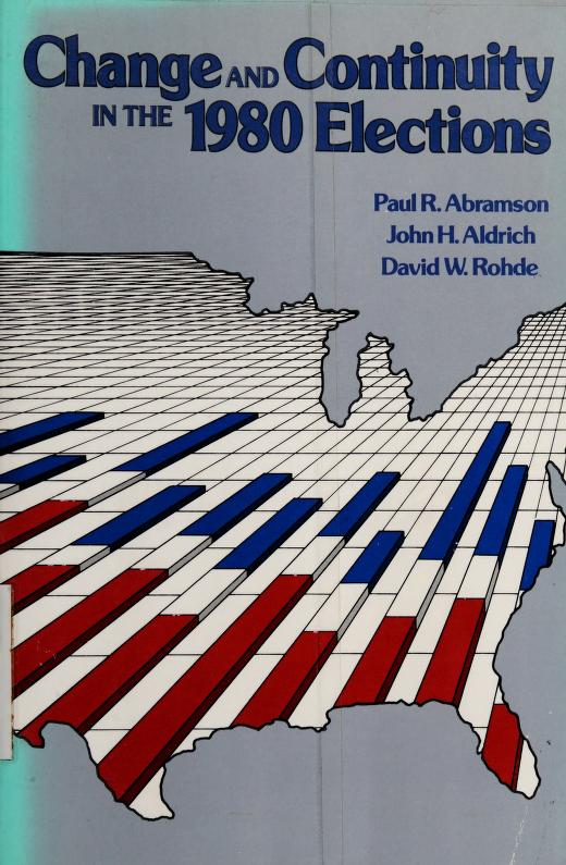 Change and continuity in the 1980 elections by Abramson, Paul R.