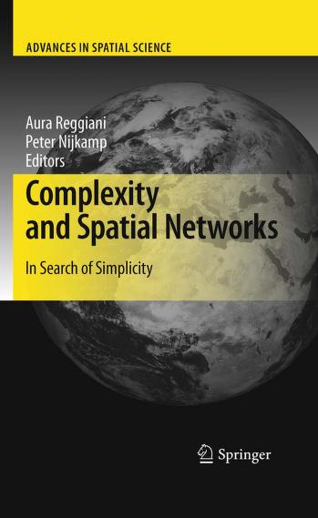 Complexity and spatial networks by Aura Reggiani, Peter Nijkamp