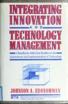 Cover of: Integrating innovation and technology management