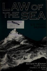 Cover of: Law of the sea   edited by Bernard H. Oxman, David D. Caron, Charles L.O. Buderi.