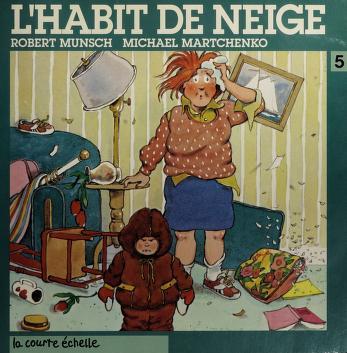 Cover of: L' Habit de neige | Robert N. Munsch