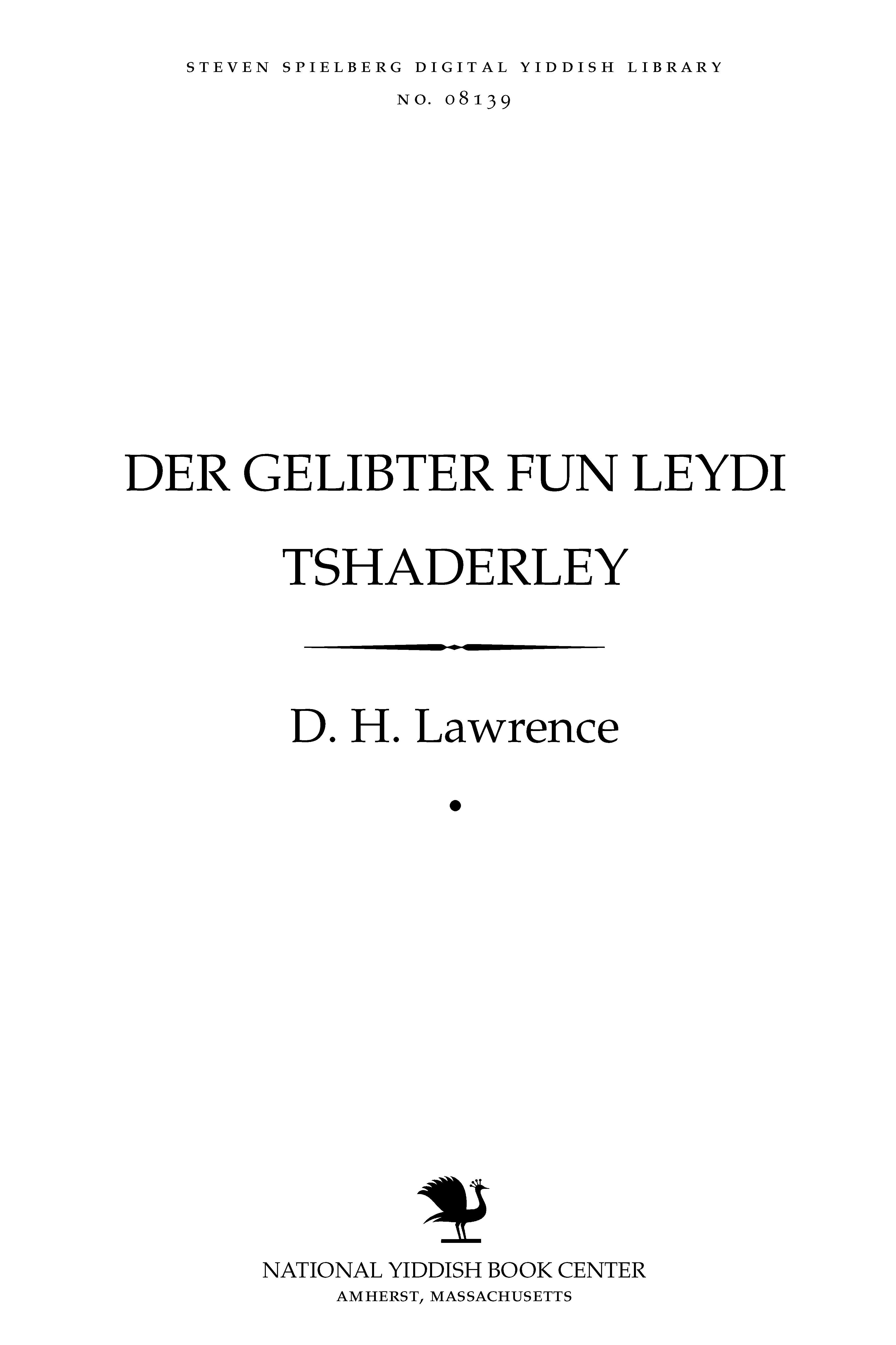 Cover of: Der gelibṭer fun Leydi Tshaṭerli