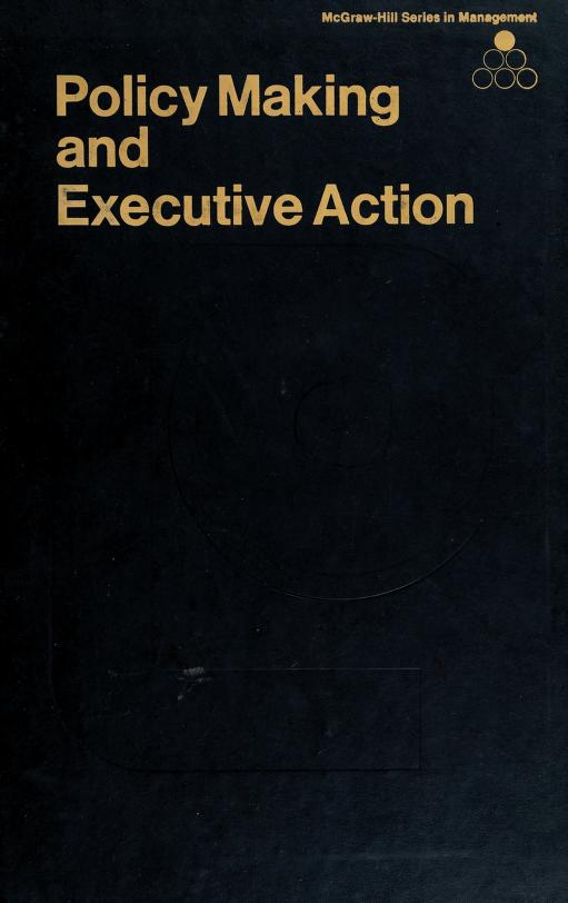 Policy making and executive action by Thomas J. McNichols