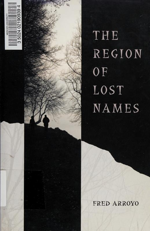 The region of lost names by Fred Arroyo