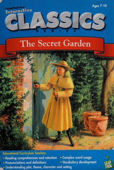 The Secret Garden (LeapFrog 3 - Grades 3-5, Ages 8-10) (LeapPad Pro Interactive Classics) by LeapFrog