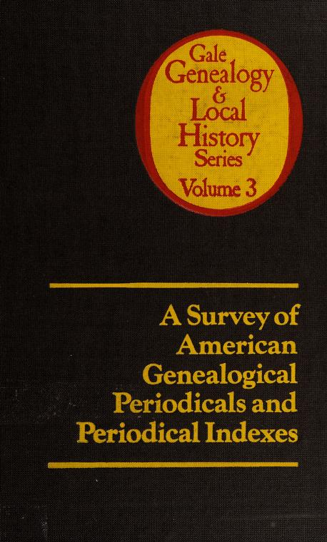 A survey of American genealogical periodicals and periodical indexes by Kip Sperry