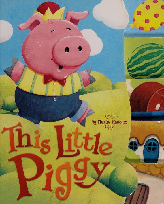 This little piggy by Charles Reasoner