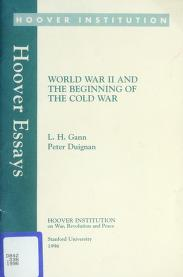 Cover of: World War II and the beginning of the Cold War | Lewis H. Gann