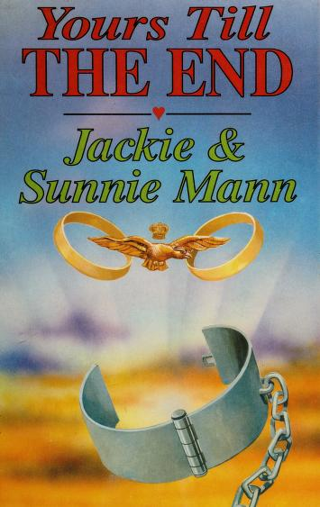 Cover of: Yours Till the End   Jackie Mann