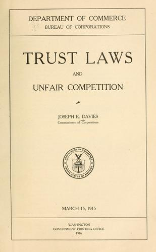 Trust laws and unfair competition by United States. Bureau of Corporations.