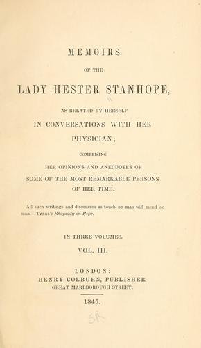Memoirs of the Lady Hester Stanhope by Stanhope, Hester Lucy Lady