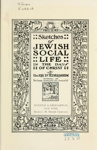 Sketches of Jewish social life in the days of Christ.