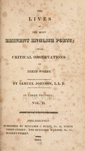 The lives of the most eminent English poets by Samuel Johnson