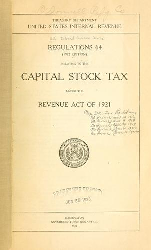Regulations 64 relating to the capital stock tax by United States. Internal Revenue Service.