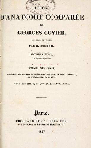 Lecons d'anatomie compar©Øee by Baron Georges Cuvier