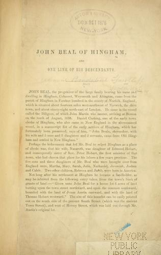 John Beal of Hingham, and one line of his descendants.