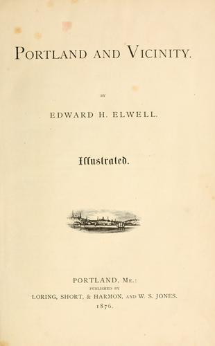 Portland and vicinity by Edward H. Elwell