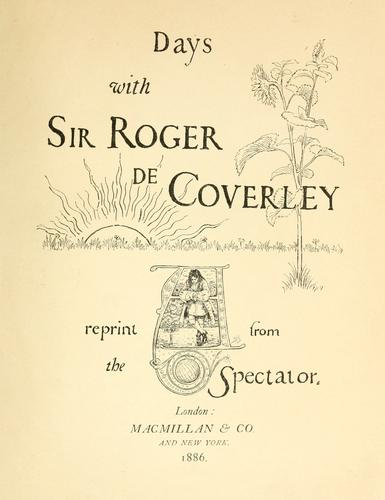 Days with Sir Roger de Coverley by Joseph Addison