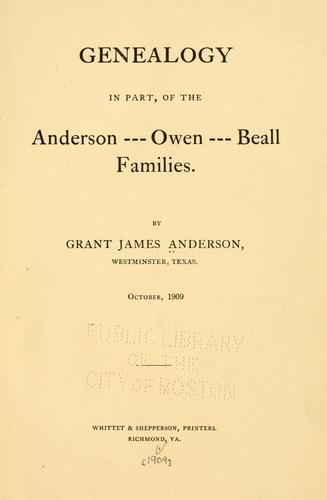 Genealogy in part, of the Anderson-Owen-Beall families.