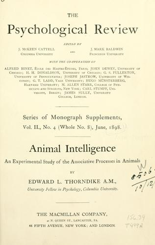 Animal intelligence by Thorndike, Edward L.