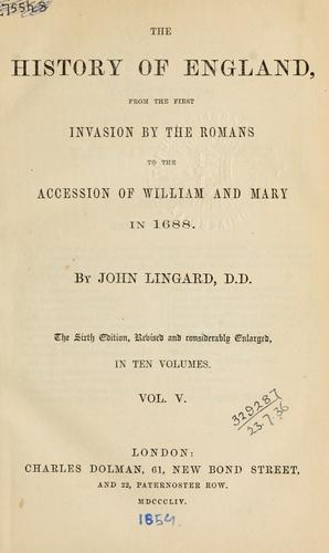 The history of England, from the first invasion by the Romans to the accession of William and Mary in 1688.