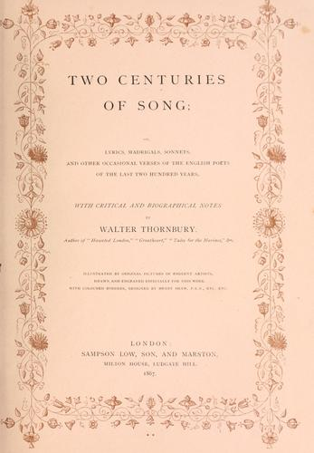 Two centuries of song by Thornbury, Walter