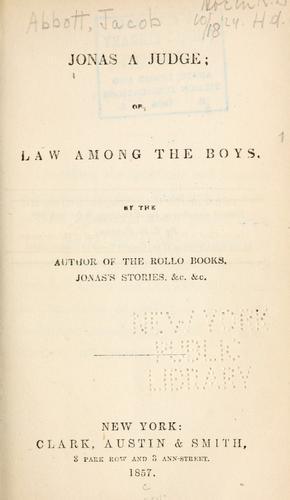 Jonas a judge, or, Law among the boys