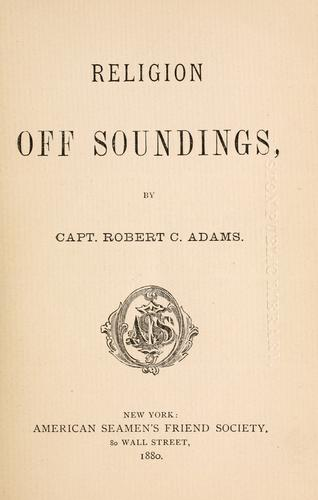 Religion off soundings by Robert Chamblet Adams