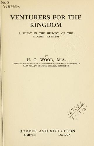 Venturers for the kingdom by Herbert George Wood