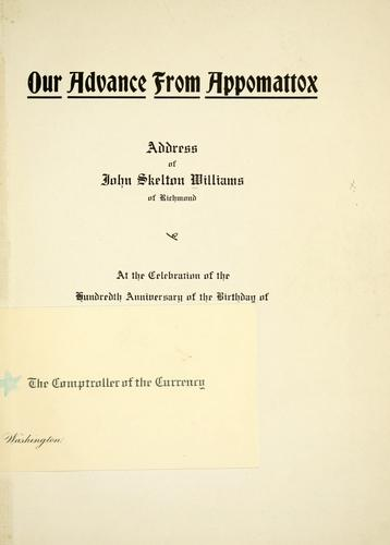 Our advance from Appomattox by John Skelton Williams